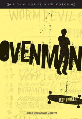 Ovenman - Tin House New Voice (Paperback)