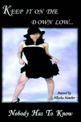 Keep It On The Down Low (Paperback)