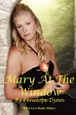 Mary At The Window (Paperback)
