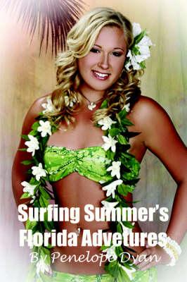 Surfing Summer's Florida Adventures (Paperback)