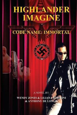 Highlander Imagine - Code Name: Immortal - Highlander Imagine 3 (Paperback)