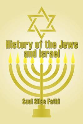 History of The Jews and Israel (Paperback)