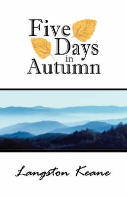 Five Days in Autumn (Hardback)