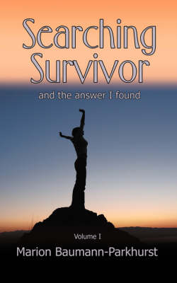 Searching Survivor and the Answer I Found (Paperback)
