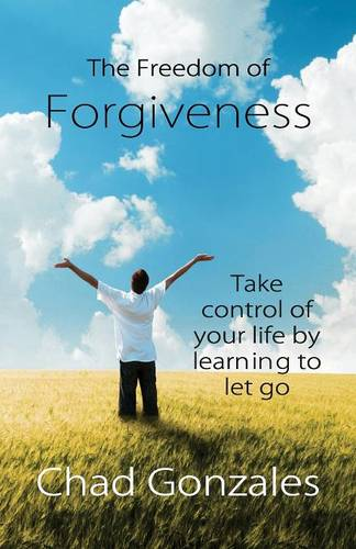 The Freedom of Forgiveness (Paperback)