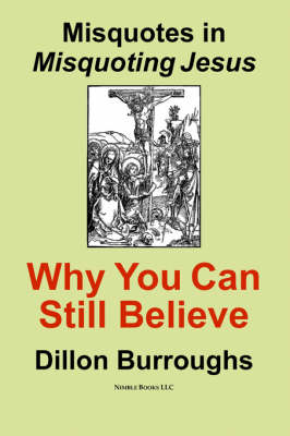 Misquotes in MISQUOTING JESUS: Why You Can Still Believe (Paperback)