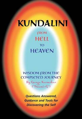 Kundalini - From Hell to Heaven (Paperback)