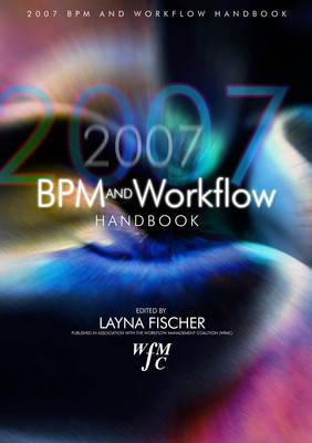 BPM and Workflow Handbook 2007 (Hardback)
