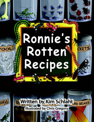 Ronnie's Rotten Recipes (Paperback)