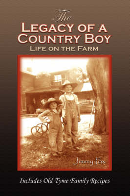 The Legacy of a Country Boy (Hardback)