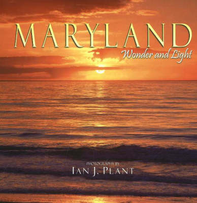 Maryland: Wonder and Light (Paperback)