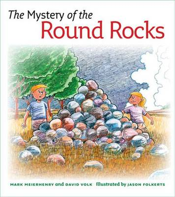 The Mystery of the Round Rocks - Mystery Series (Hardback)