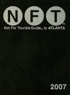 Not for Tourists Guide to Atlanta - Not for Tourists Guide to Atlanta