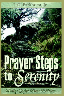Prayer Steps to Serenity Daily Quiet Time Edition (Paperback)