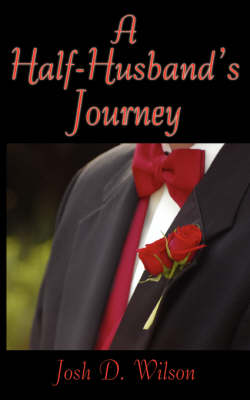 A Half-husband's Journey (Paperback)