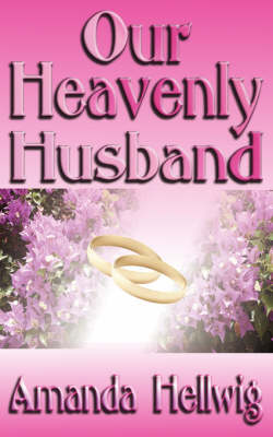 Our Heavenly Husband (Paperback)