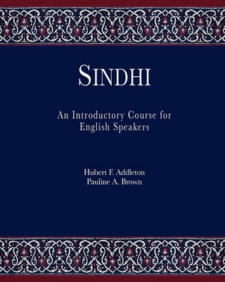 Sindhi: An Introductory Course for English Speakers (Paperback)