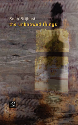 The Unknowed Things (Paperback)