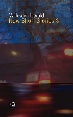 Willesden Herald: New Short Stories 3 (Paperback)