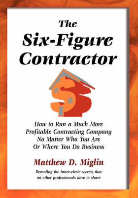The Six-Figure Contractor (Paperback)