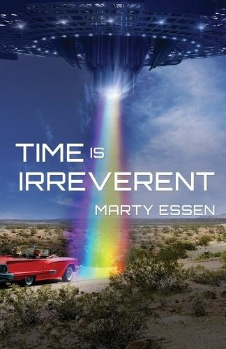Time Is Irreverent (Paperback)