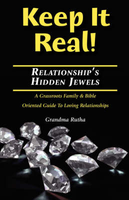 Keep It Real: Relationships Hidden Jewels (Paperback)
