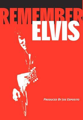 Remember Elvis (Hardback)