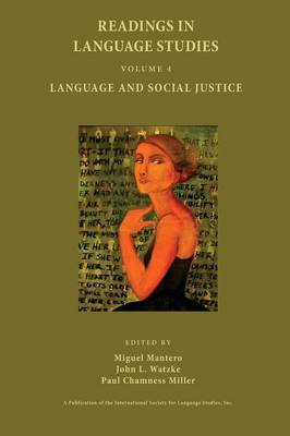 Readings in Language Studies, Volume 4: Language and Social Justice (Paperback)