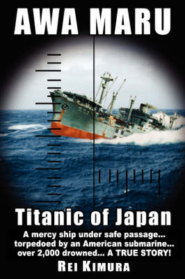 Awa Maru - Titanic of Japan (Paperback)