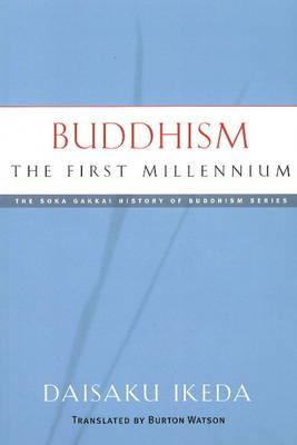 Buddhism: the First Millennium (Paperback)