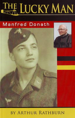 Lucky Man: Manfred Donath (Paperback)