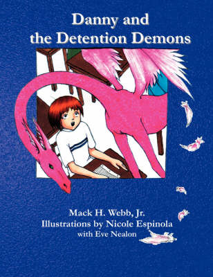 Danny and the Detention Demons (Paperback)
