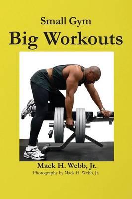 Small Gym Big Workout (Paperback)