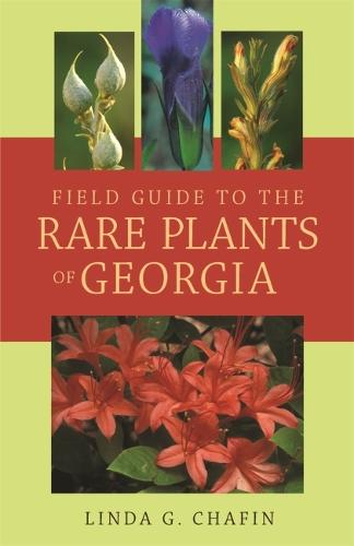 Field Guide to the Rare Plants of Georgia (Paperback)