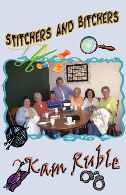Stitchers and Bitchers (Paperback)