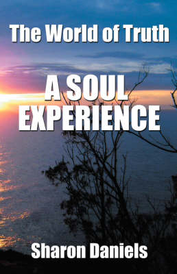 The World of Truth: A Soul Experience (Paperback)