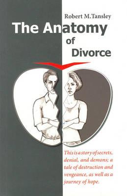 Anatomy of Divorce by Robert M. Tansley   Waterstones
