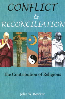 Conflict and Reconciliation: The Contribution of Religions (Paperback)