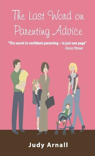 Last Word on Parenting Advice (Paperback)