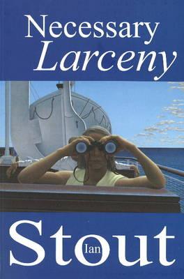 Necessary Larceny (Paperback)