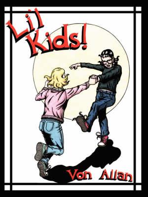 "Li'l Kids: ""Road to God Knows..."" Adventures! (Paperback)"