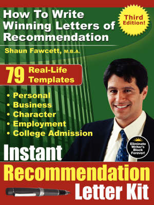 Instant Recommendation Letter Kit: How to Write Winning Letters of Recommendation (Paperback)