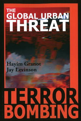 Terror Bombing: The Global Urban Threat (Paperback)