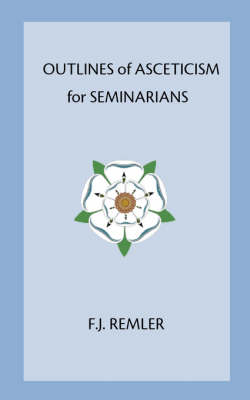 Outline of Asceticism for Seminarians (Paperback)