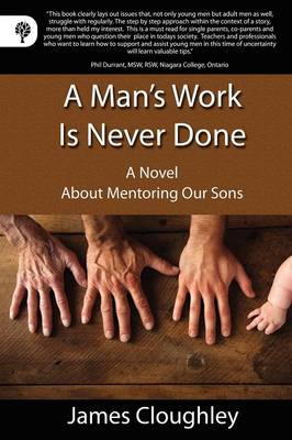 A Man's Work Is Never Done (Paperback)