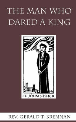 The Man Who Dared a King (Paperback)
