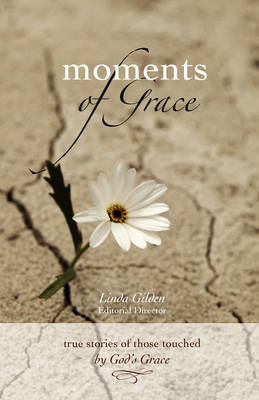 Moments of Grace (Paperback)