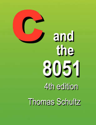 C and the 8051 (4th Edition) (Paperback)