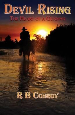 Devil Rising: The Heart of a Gunman (Paperback)