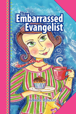 The Embarrassed Evangelist (Paperback)